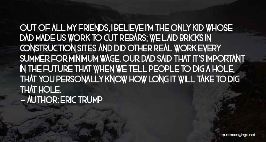 A Real Dad Quotes By Eric Trump