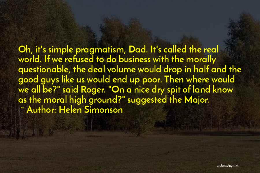 A Real Dad Quotes By Helen Simonson