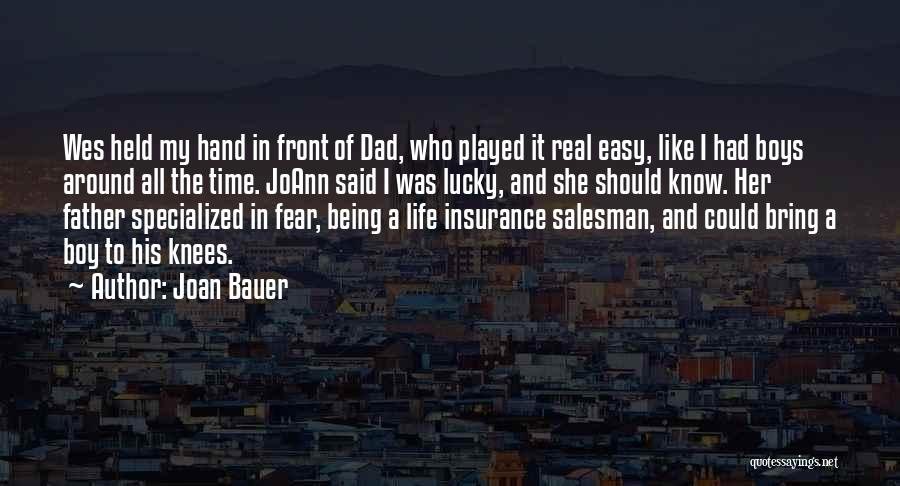 A Real Dad Quotes By Joan Bauer