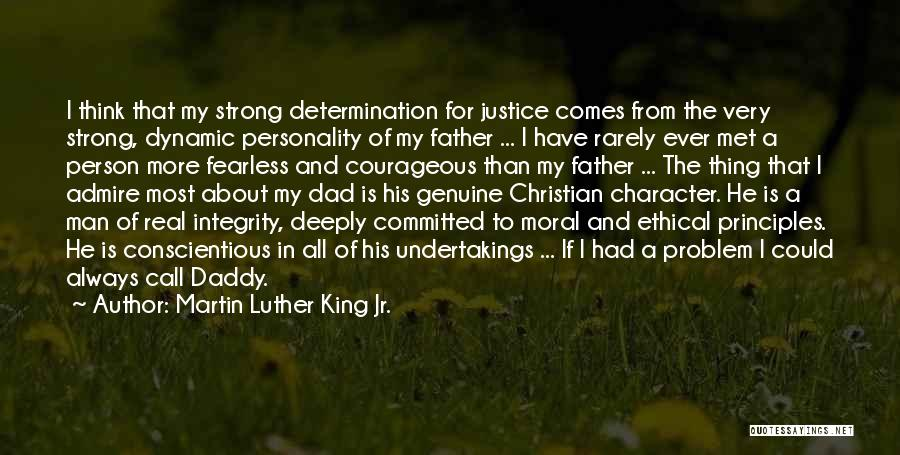 A Real Dad Quotes By Martin Luther King Jr.