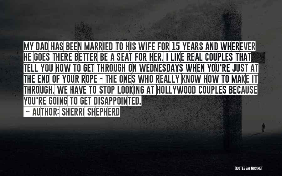 A Real Dad Quotes By Sherri Shepherd