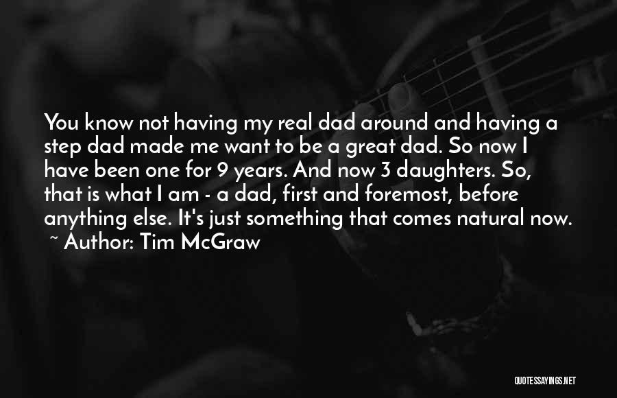 A Real Dad Quotes By Tim McGraw