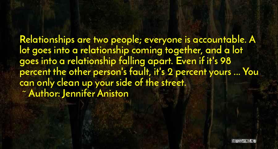 A Relationship That's Falling Apart Quotes By Jennifer Aniston