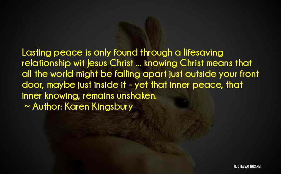 A Relationship That's Falling Apart Quotes By Karen Kingsbury