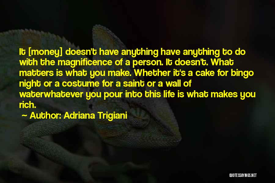 A Rich Life Quotes By Adriana Trigiani