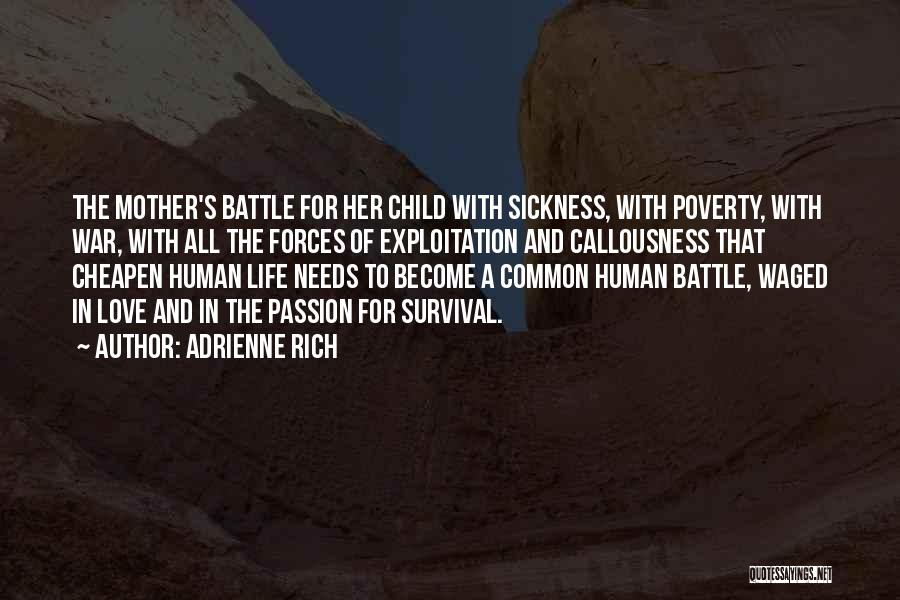 A Rich Life Quotes By Adrienne Rich