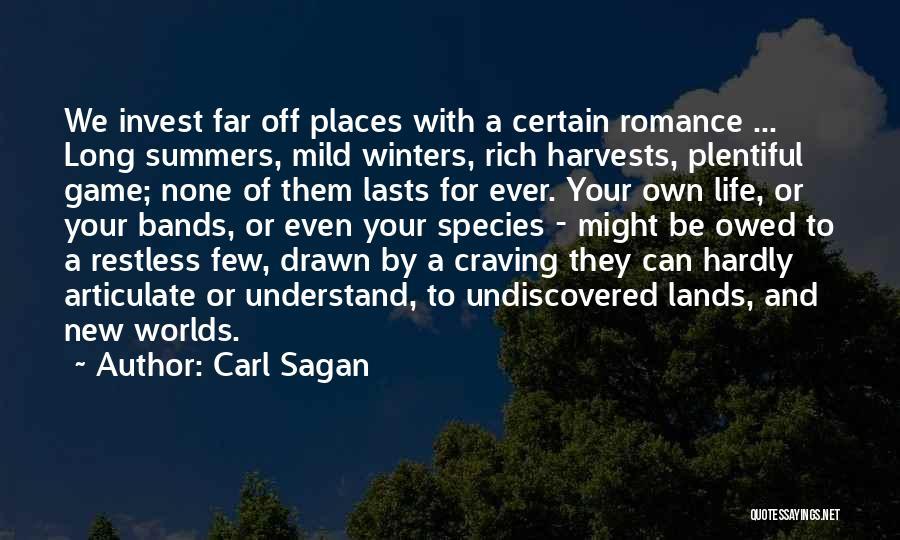 A Rich Life Quotes By Carl Sagan