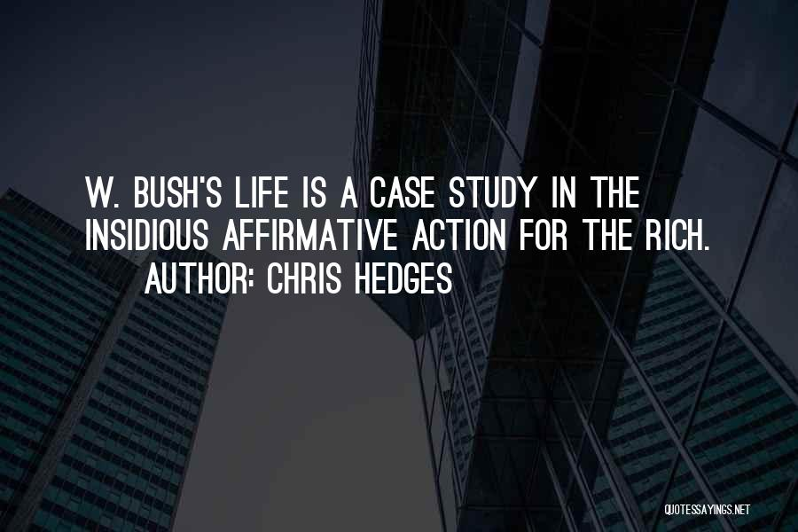 A Rich Life Quotes By Chris Hedges