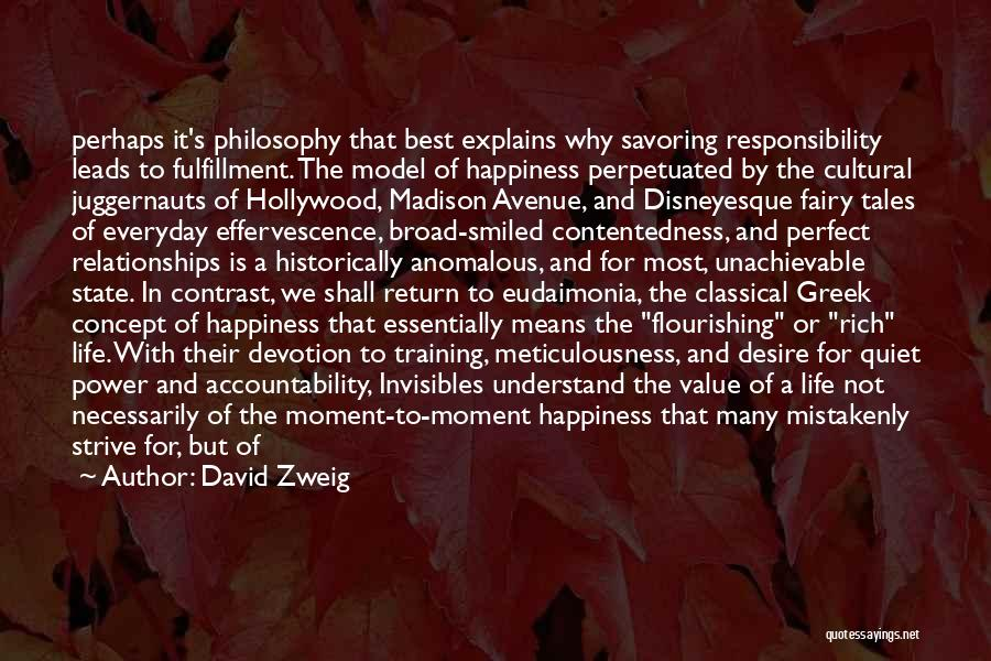 A Rich Life Quotes By David Zweig