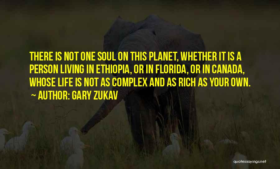 A Rich Life Quotes By Gary Zukav