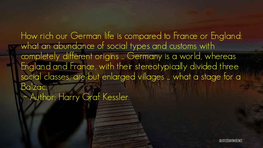 A Rich Life Quotes By Harry Graf Kessler