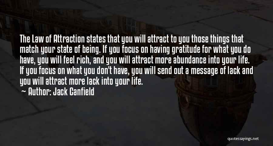 A Rich Life Quotes By Jack Canfield