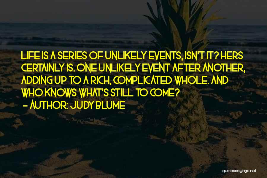 A Rich Life Quotes By Judy Blume