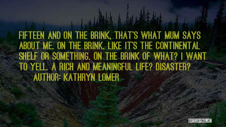 A Rich Life Quotes By Kathryn Lomer