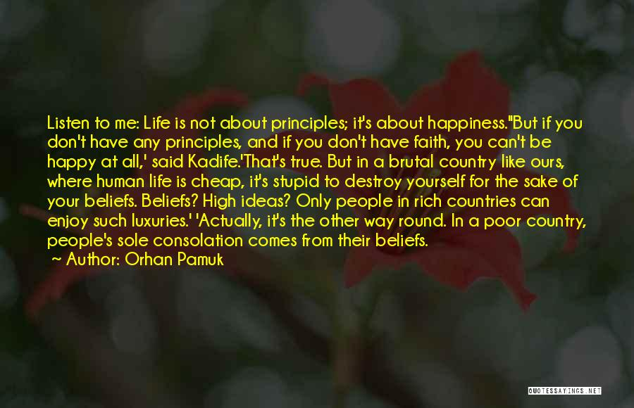 A Rich Life Quotes By Orhan Pamuk