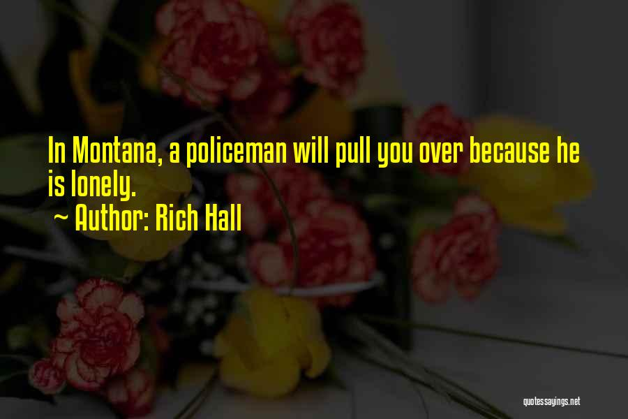 A Rich Life Quotes By Rich Hall