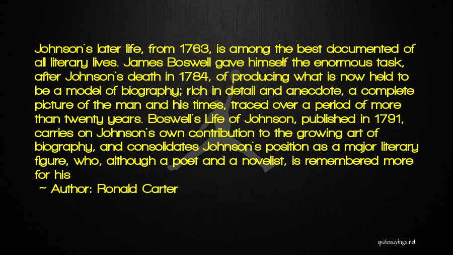 A Rich Life Quotes By Ronald Carter