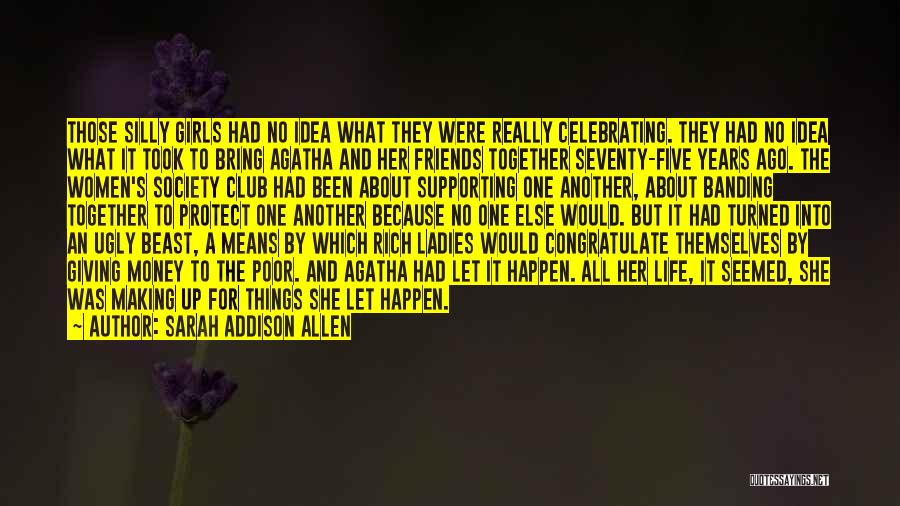 A Rich Life Quotes By Sarah Addison Allen