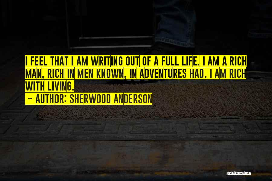A Rich Life Quotes By Sherwood Anderson