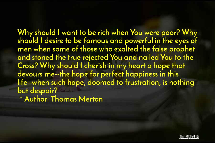A Rich Life Quotes By Thomas Merton