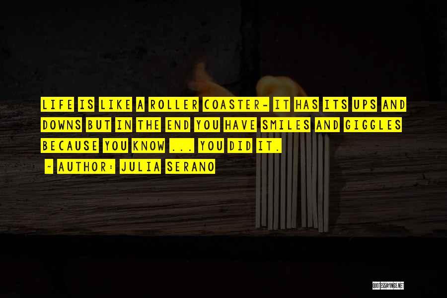 A Roller Coaster Life Quotes By Julia Serano