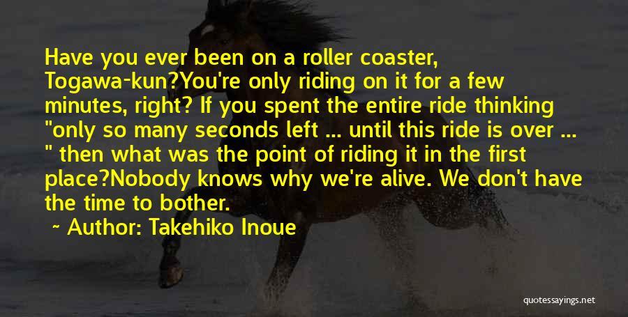 A Roller Coaster Life Quotes By Takehiko Inoue