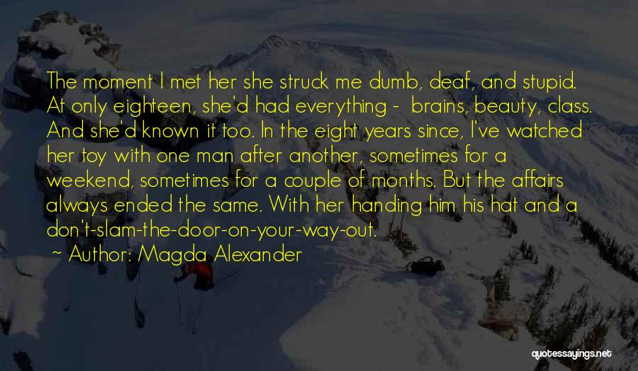 A Romantic Weekend Quotes By Magda Alexander