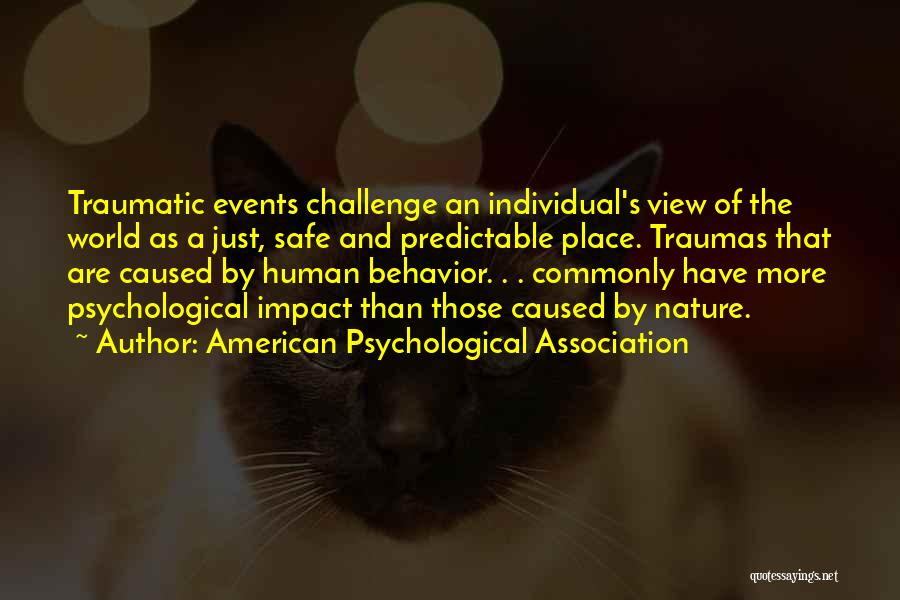 A Safe Place Quotes By American Psychological Association