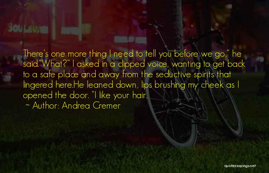 A Safe Place Quotes By Andrea Cremer