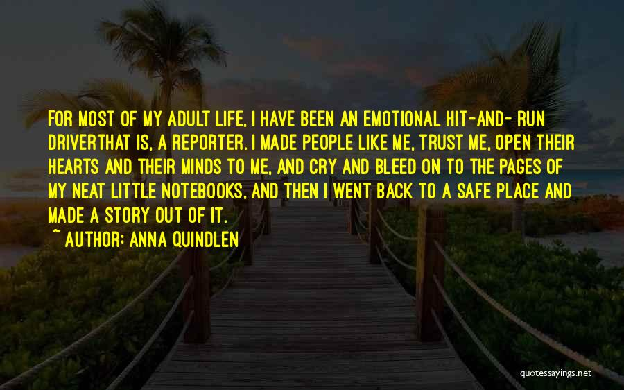 A Safe Place Quotes By Anna Quindlen