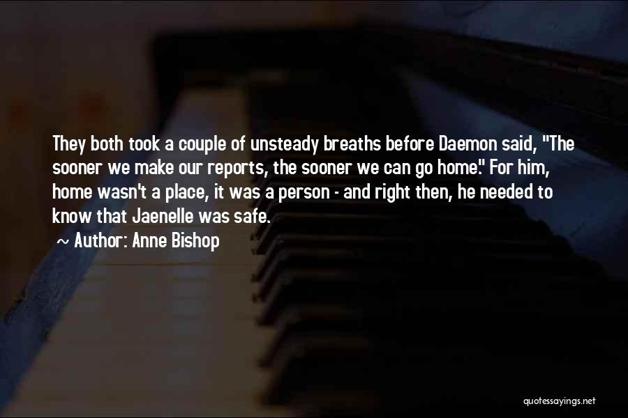 A Safe Place Quotes By Anne Bishop