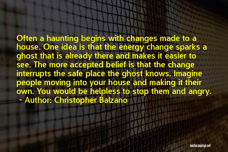 A Safe Place Quotes By Christopher Balzano