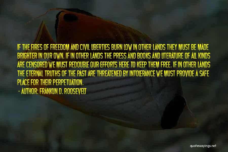 A Safe Place Quotes By Franklin D. Roosevelt