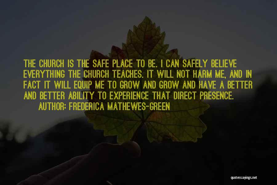 A Safe Place Quotes By Frederica Mathewes-Green