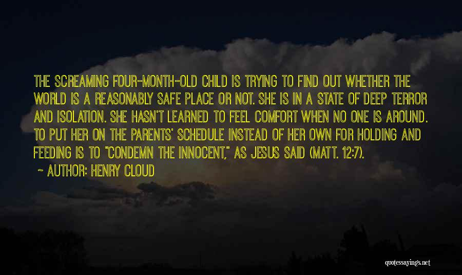 A Safe Place Quotes By Henry Cloud
