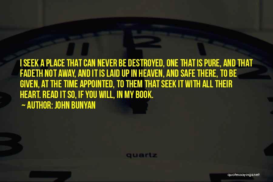 A Safe Place Quotes By John Bunyan