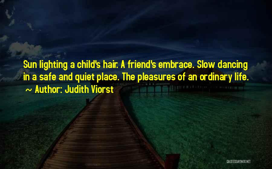 A Safe Place Quotes By Judith Viorst