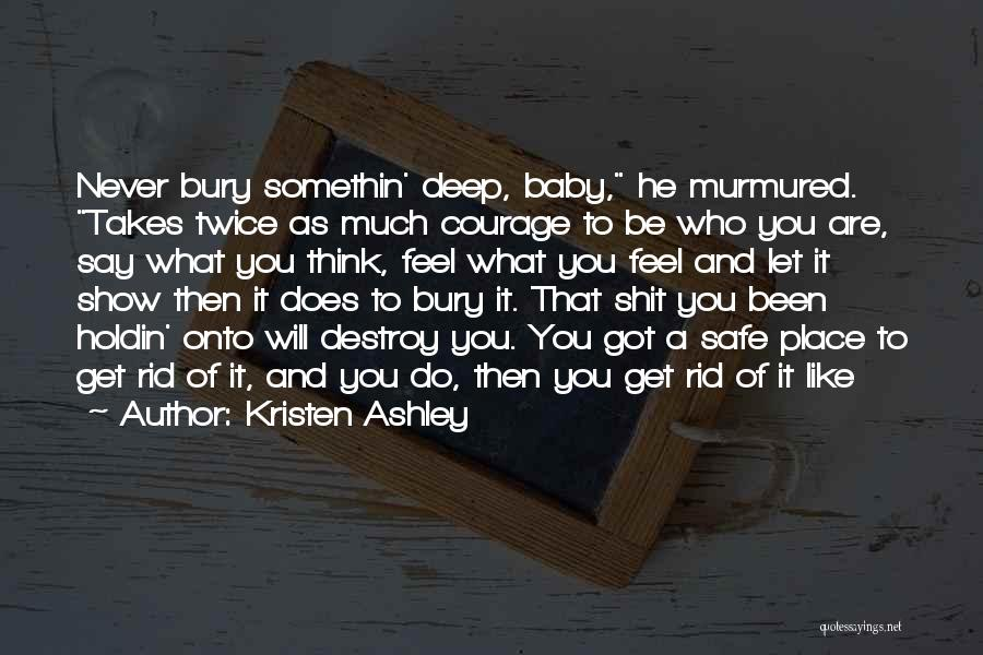 A Safe Place Quotes By Kristen Ashley