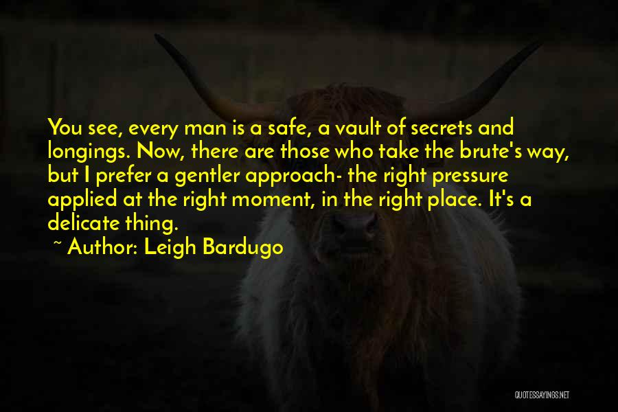 A Safe Place Quotes By Leigh Bardugo