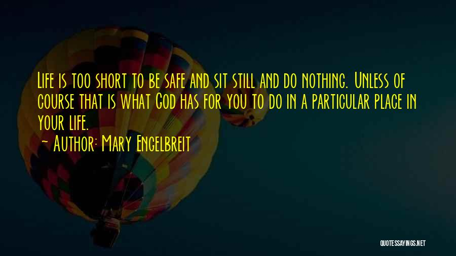 A Safe Place Quotes By Mary Engelbreit