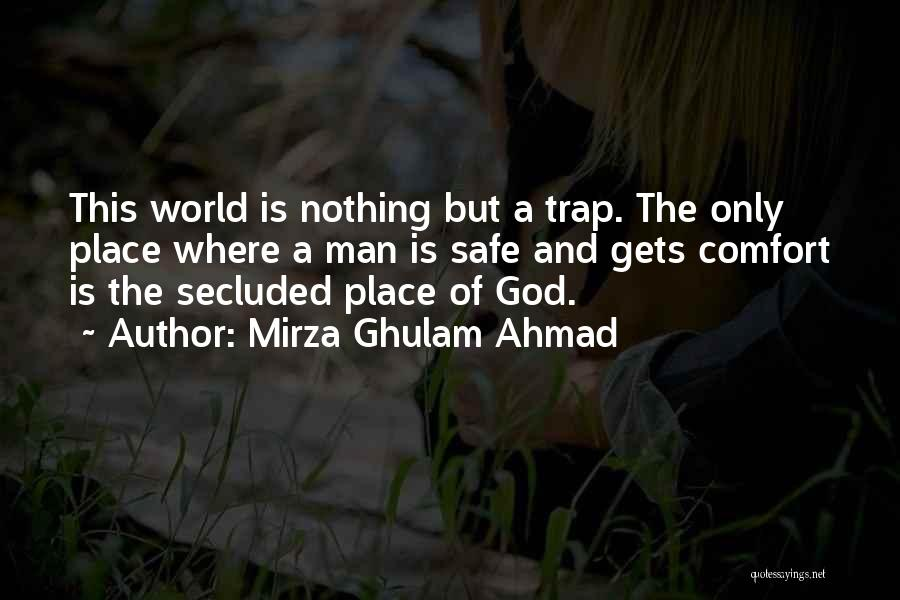 A Safe Place Quotes By Mirza Ghulam Ahmad