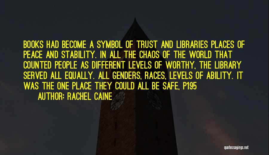 A Safe Place Quotes By Rachel Caine
