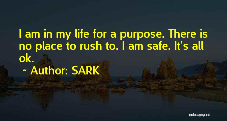 A Safe Place Quotes By SARK