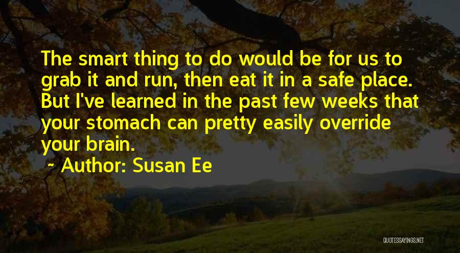 A Safe Place Quotes By Susan Ee