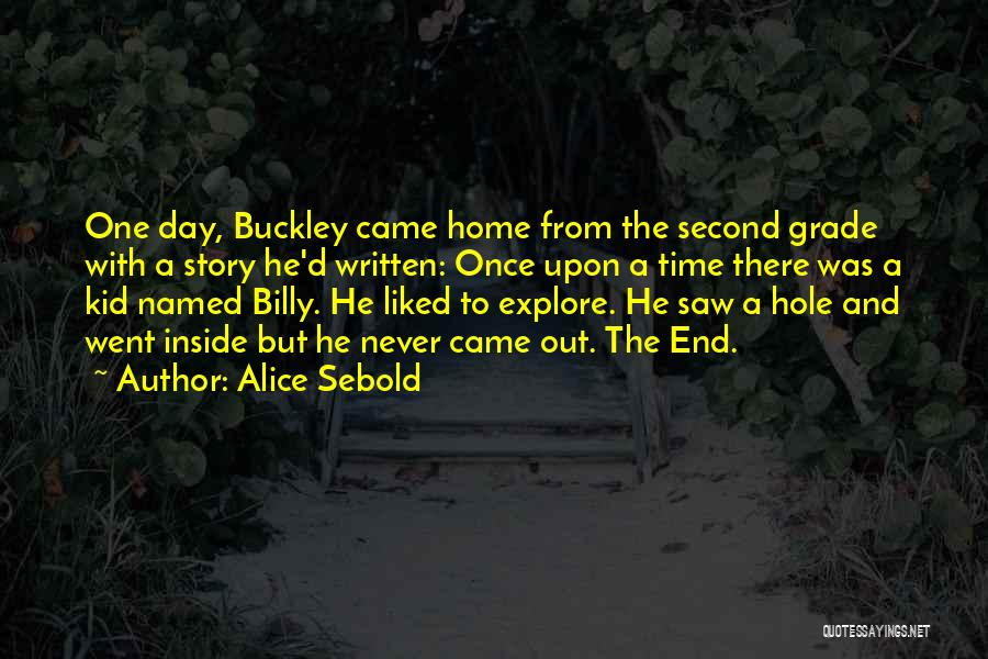 A Second Home Quotes By Alice Sebold
