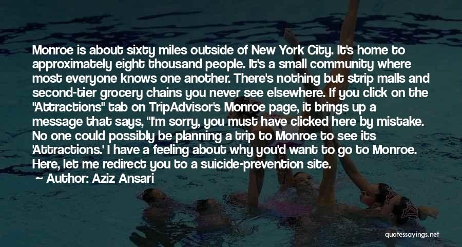 A Second Home Quotes By Aziz Ansari
