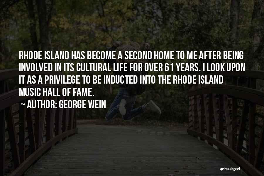 A Second Home Quotes By George Wein