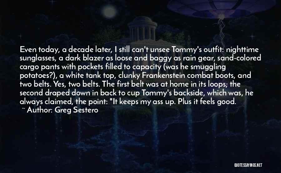 A Second Home Quotes By Greg Sestero