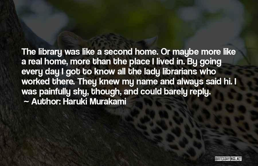 A Second Home Quotes By Haruki Murakami
