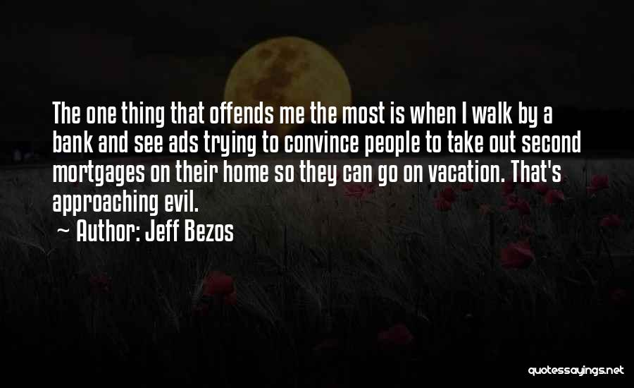 A Second Home Quotes By Jeff Bezos